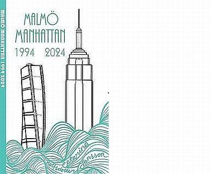 Malmö Manhattan 1994 2024