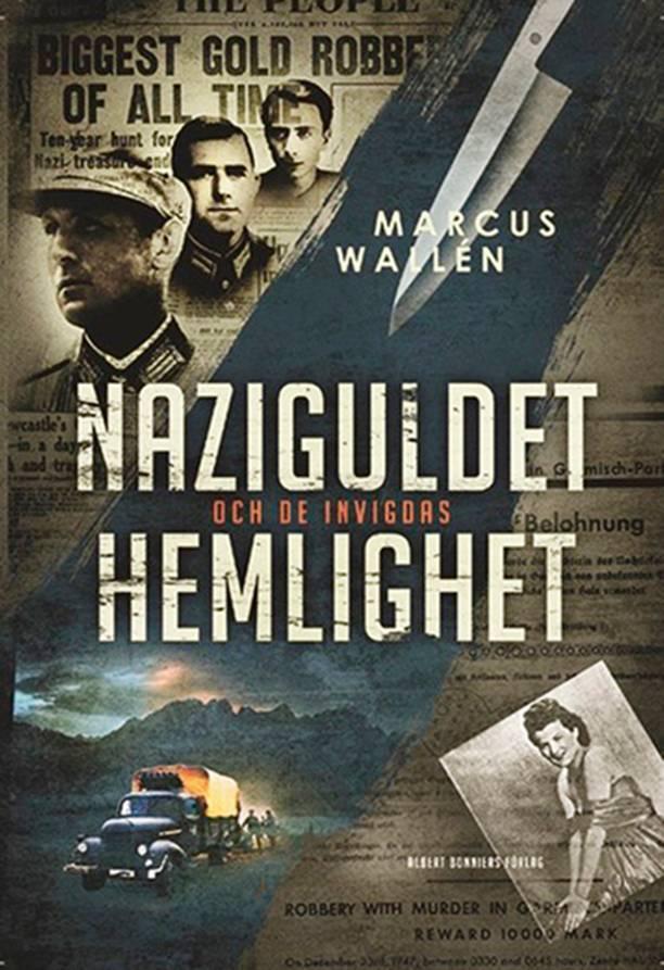 Omslag till Marcus Walléns bok Naziguldet och de invigdas hemlighet