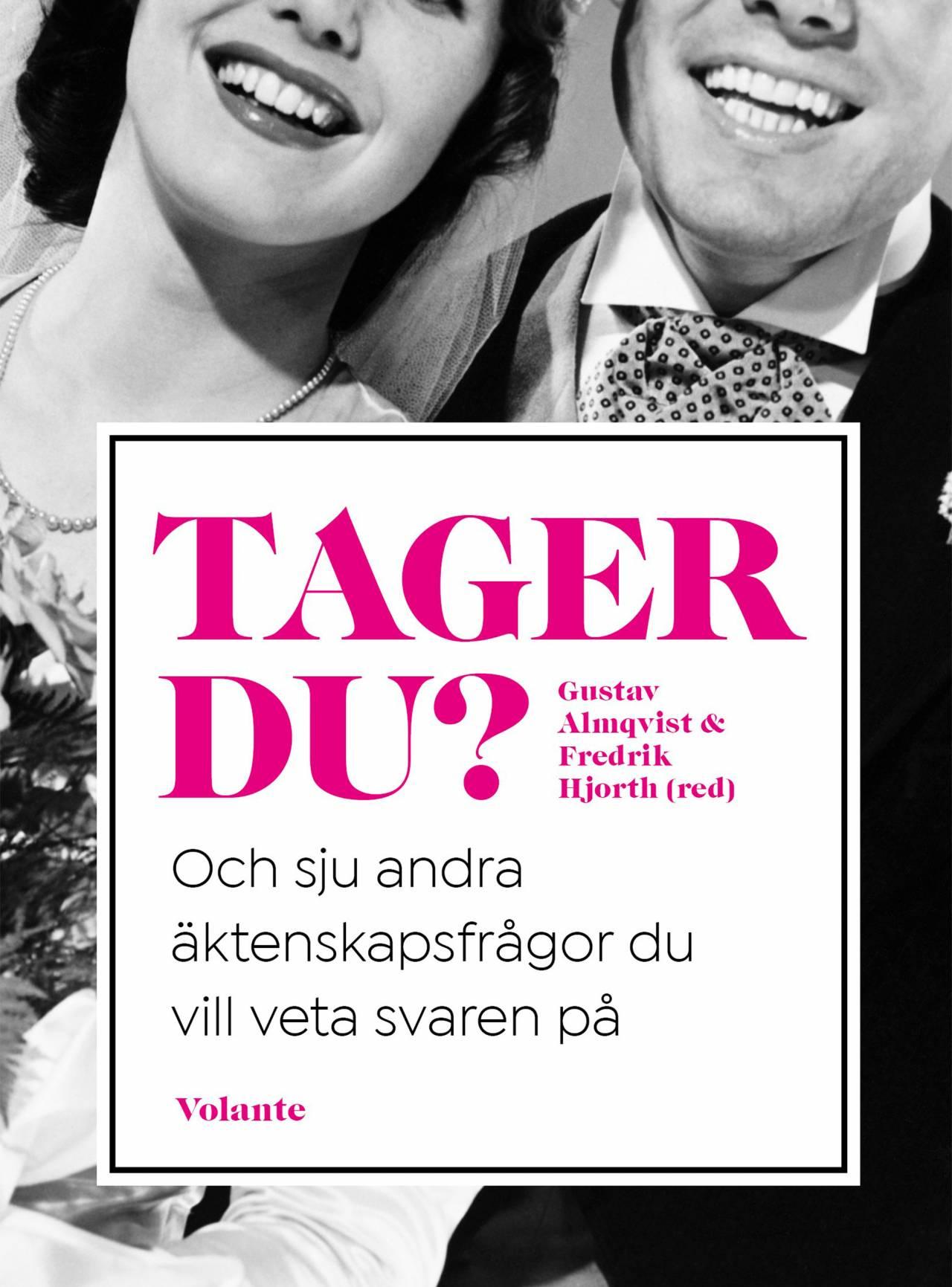 Bokomslag på Tager du? av Gustav Almqvist och Fredrik Hjorth.