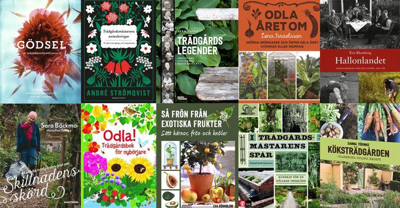 Vi har valt ut 10 trädgårdsböcker från årets bokrea.