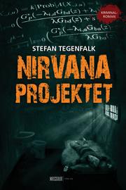 Första oktober släpptes Nirvanaprojektet.